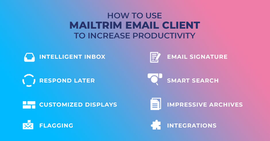 How to Use MailTrim Email Client to Increase Productivity
